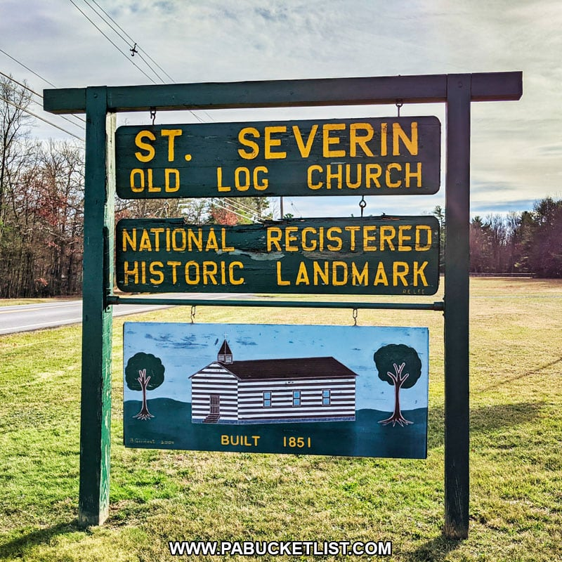 Saint Severin Old Log Church sign along Route 53 in Clearfield County PA