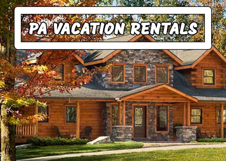 Pennsylvania's best vacation rental properties.