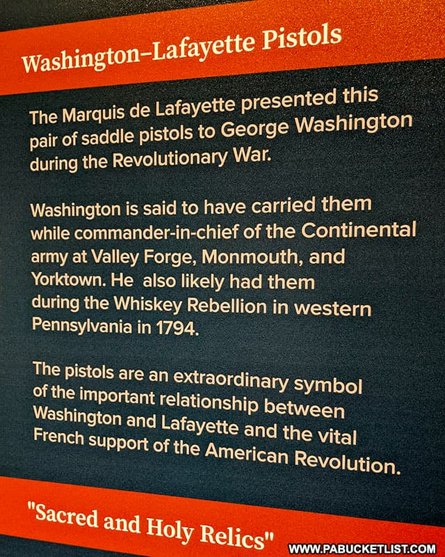 HIstory of the George Washington pistols on display at the Fort Ligonier Museum.