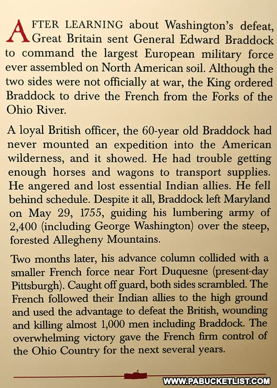 A summary of General Braddock's campaign to remove the French from Fort Duquesne, on display at the Fort Necessity Visitor Center.