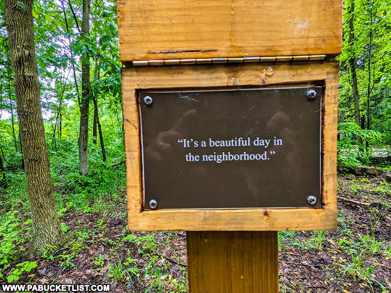 Mister Rogers most famous quote along the Buttermilk Falls Trail in Indiana County.