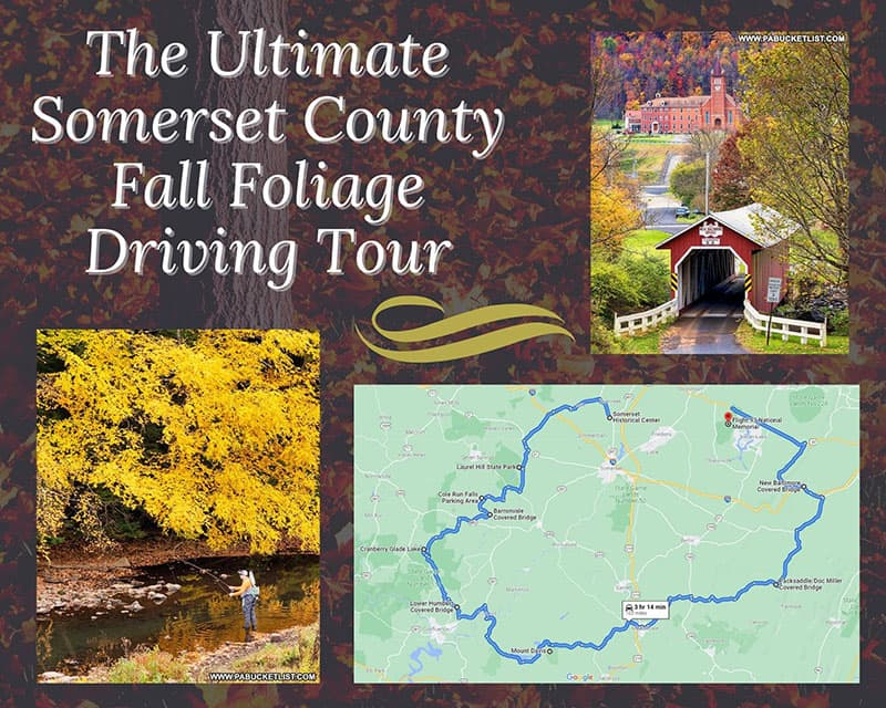 The Ultimate Somerset County Fall Foliage Driving Tour.